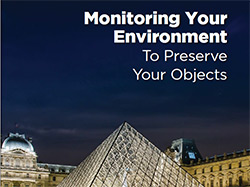 Monitor your Environment To Preserve Your Objects